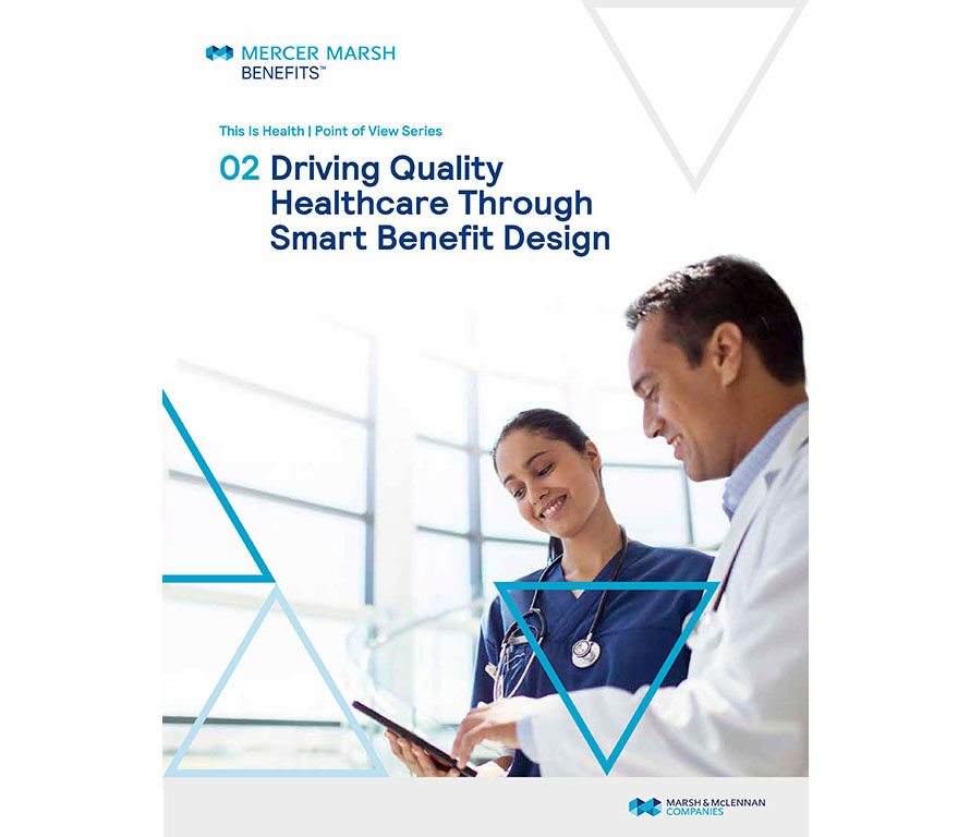 thumbnail image - Driving quality healthcare through smart benefit design